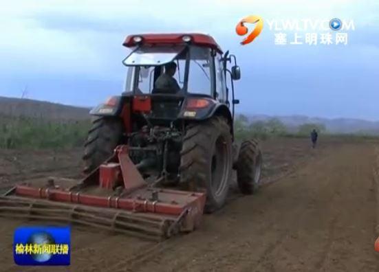 横山县:推广农业机械化耕作 助力春耕生产